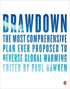 """Book cover for """"Drawdown: The Most Comprehensive Plan Ever Proposed to Reverse Global Warming"""""""