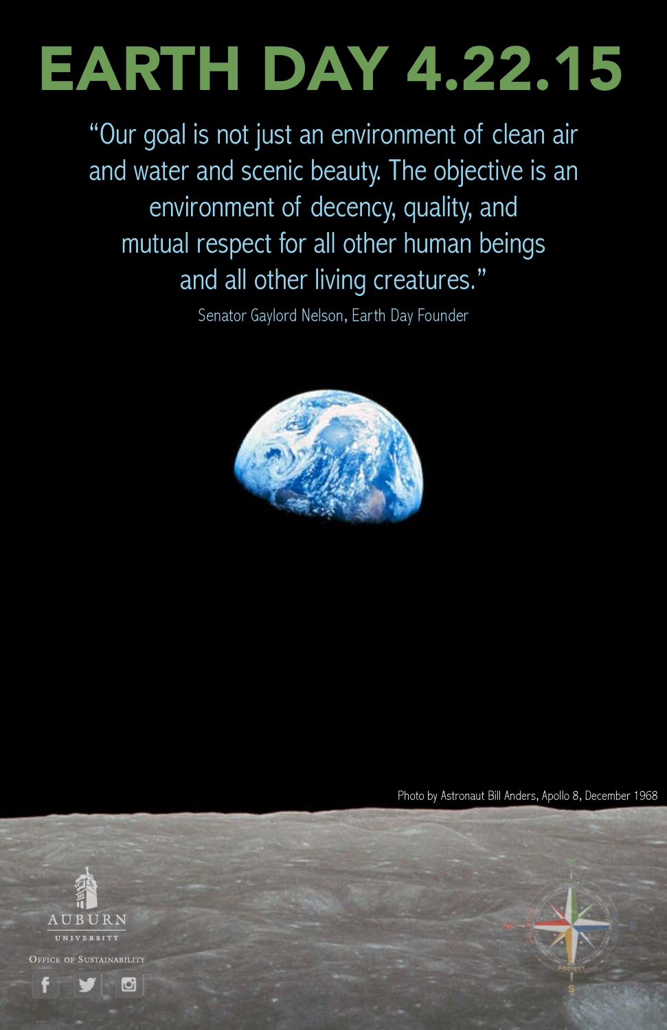 """Graphic with Gaylord Nelson quote: """"Our goal is not just an environment of clean air and water and scenic beauty. The objective is an environment of decency, quality, and mutual respect for all other human beings and all other living creatures."""""""